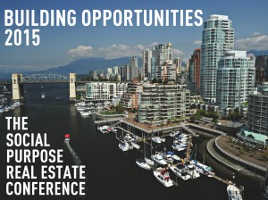 Building Opportunities 2015: The Social Purpose Real Estate Conference